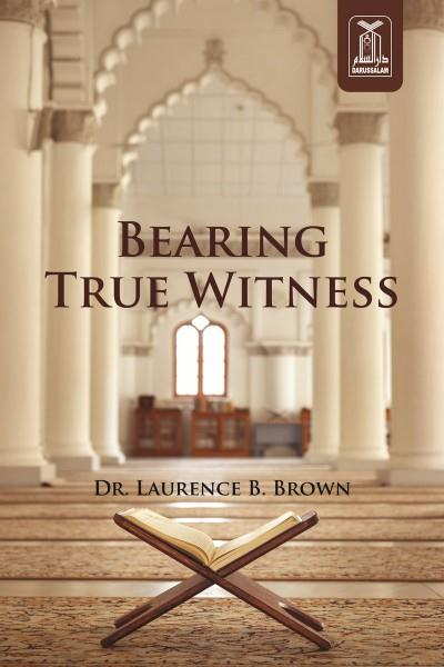 Bearing True Witness