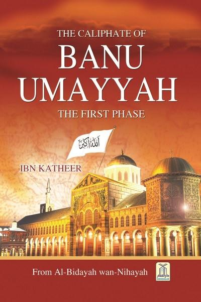 The Caliphate of Banu Ummayyah