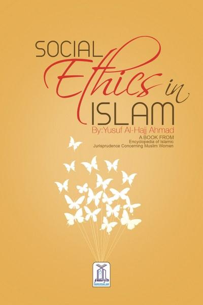Social Ethics in Islam